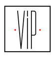print the inscription of vip vector image vector image