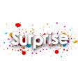 Surprise paper banner vector image vector image