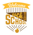 welcome back to school logo sign with ribbon and vector image vector image