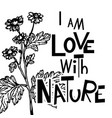 i am love with nature vector image vector image