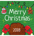 merry christmas 2018 card hand draw vector image