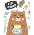 for mommy greeting card with a cute bear vector image
