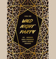 luxury wild party invitation card with leopard vector image