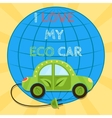 Poster of a green electric car with plug I love my vector image
