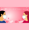 valentines day social distancing concept vector image