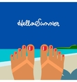 Hello summer self shoot female feet tanned on the vector image
