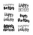 set of 6 handdrawn lettering - happy birthday vector image
