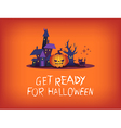 Get ready for halloween vector image vector image