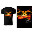t-shirt design with motorcycle and burning banner vector image vector image