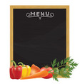 blackboard menu with vegetables vector image