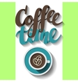 Coffee time lettering vector image vector image