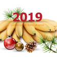 new year 2019 card with bananas watercolor vector image vector image