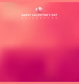 pink blurred background for valentines day card vector image