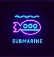 submarine neon label vector image vector image