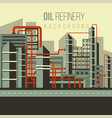 flat oil refinery vector image vector image