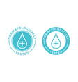 dermatologically tested water drop icons vector image