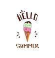 hello summer funny cute ice cream slogan print vector image vector image