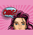 woman pop art with omg bubble vector image vector image