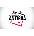 antigua welcome to word text with handwritten vector image vector image