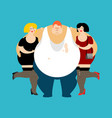 lucky fat guy and girls glutton thick man and vector image vector image