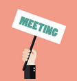 hands holding meeting sign vector image vector image