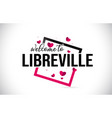 libreville welcome to word text with handwritten vector image vector image