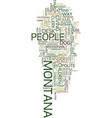 montana people weird in their own special way vector image vector image