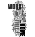 work at home free text word cloud concept vector image vector image