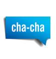 cha-cha blue 3d speech bubble vector image vector image