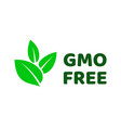 gmo free green leaf label icon vector image