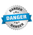 danger 3d silver badge with blue ribbon vector image vector image