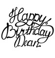 happy birthday dean name lettering vector image vector image