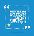 Inspirational motivational quote Winners are not vector image vector image
