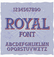 original label typeface named royal vector image