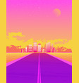 synthwave with dream road sunset color and city vector image vector image