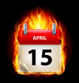 fifteenth april in calendar burning icon on black vector image vector image