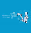 modern robot holding megaphone futuristic vector image vector image