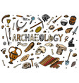 set archeology tools science equipment vector image vector image