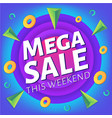 special weekend mega sale advertising web banner vector image vector image