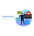 video marketing flat design concept vlog business vector image vector image