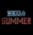 hand drawn chalk lettering hello summer vector image vector image