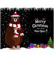 christmas new year greeting card of cartoon bear vector image vector image