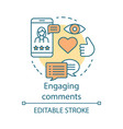 engaging comments concept icon online pr idea vector image vector image