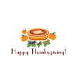 happy thanksgiving with pie and pumpkins vector image vector image