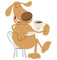 dog drinking coffee cartoon vector image