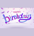 stock defocused happy birthday vector image