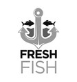 fresh fish colorless logo with anchor and sea vector image vector image