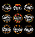 set pizza pasta pizzeria and italian food vector image