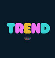 trend alphabet bold style modern typography vector image