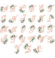 Floral Monogram Flowers Alphabet Floral Alphabet vector image vector image